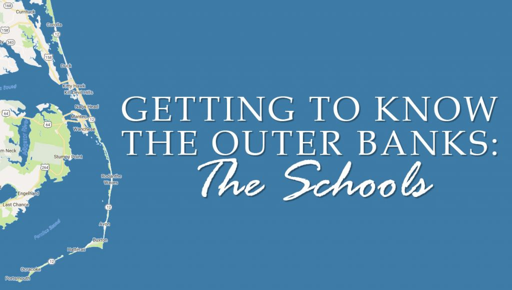 Getting-to-Know-The-Outer-Banks-2-The-Schools